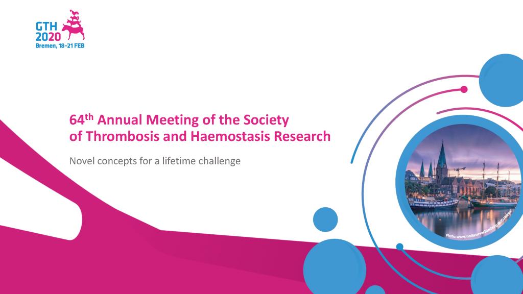 64. Jahrestagung der GTH Gesellschaft für Thrombose- und Hämostaseforschung e.V.
