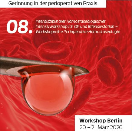 Haemostasis in Critical Care: 08. Interdisziplinärer Hämostaseologischer Intensivworkshop für OP und Intensivstation