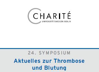 24. SYMPOSIUM Aktuelles zur Thrombose und Blutung