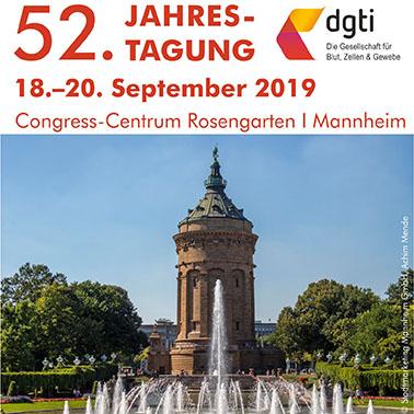 52. Jahrestagung der Deutschen Gesellschaft für Transfusionsmedizin und Immunhämatologie e.V. (DGTI)