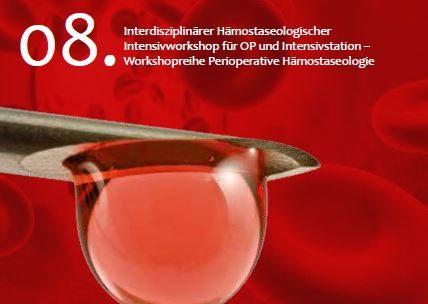 HICC Workshop in St. Gallen, Haemostasis in Critical Care