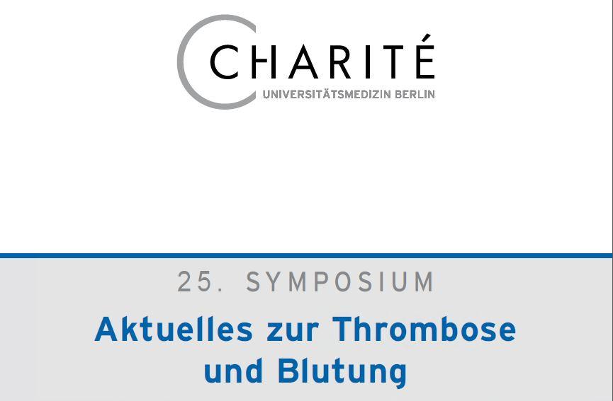 25. SYMPOSIUM Aktuelles zur Thrombose und Blutung
