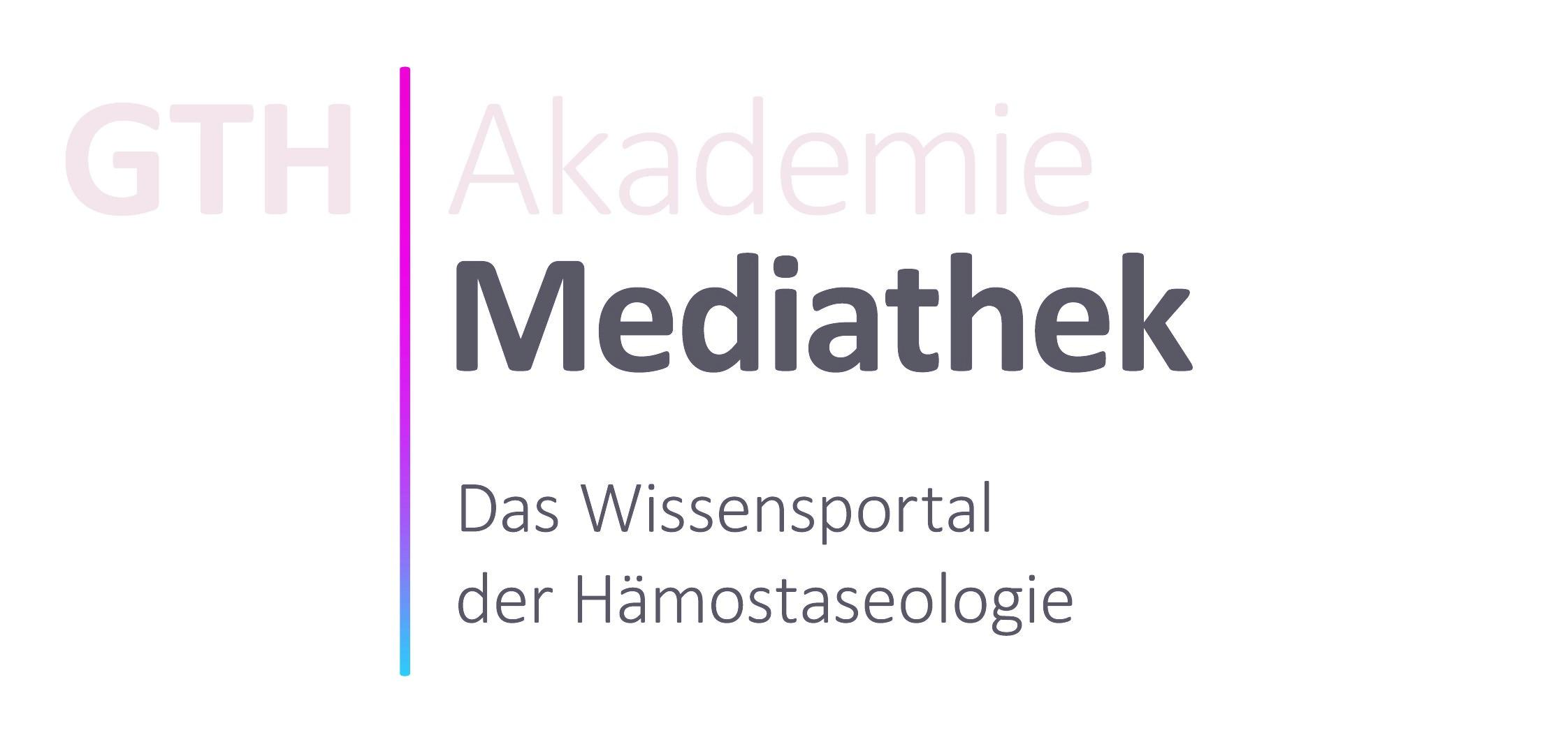 Die GTH Mediathek, das Wissenportal der Hämostaseologie