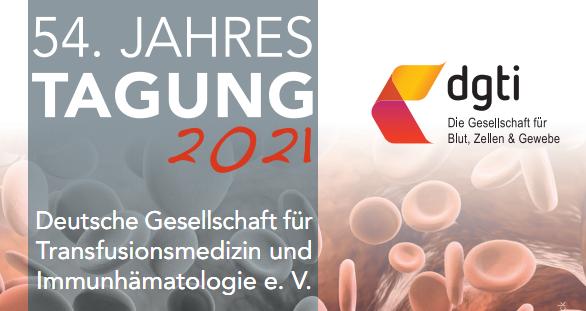 54. Jahrestagung der Deutschen Gesellschaft für Transfusionsmedizin und Immunhämatologie