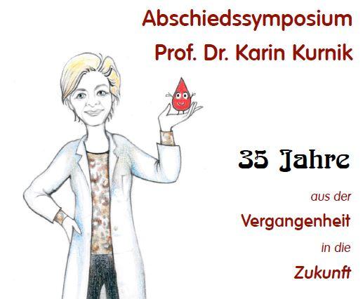 Abschiedssymposium Prof. Dr. Karin Kurnik